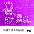 The Science and Art of Coffee (28.06.2020)
