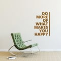 DO MORE OF WHAT MAKES YOU HAPPY Wandtattoo Spruch, motivierendes Wandsticker Zitat