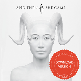And Then She Came - Album | DOWNLOAD VERSION | Artikelnummer: 100401