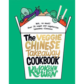 The veggie chinese takeaway cookbook | Kwoklyn Wan | Artikelnummer: 9781787135093