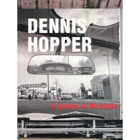 DENNIS HOPPER. A System of Moments |  | Artikelnummer: 200105