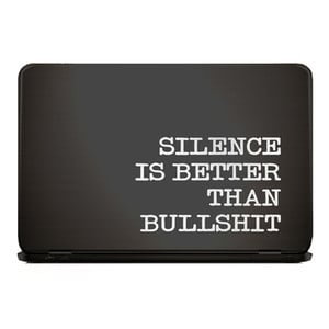 SILENCE IS BETTER THAN BULLSHIT Notebook Sticker  |  | Artikelnummer: 93652211