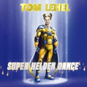 Tom Lehel | Super Helden Dance | Artikelnummer: 724