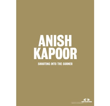 ANISH KAPOOR. Shooting into the Corner  | Special Edition | Artikelnummer: 200901