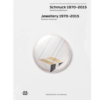 Jewellry 1970–2015: Bollmann Collection |  | Artikelnummer: 201504