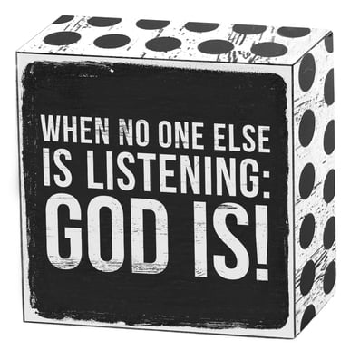 When no one else is listening - God is! | Art Box | Artikelnummer: 50-18-018