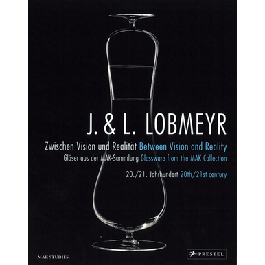 J. & L. LOBMEYR. Between Vision and Reality | Glassware from the MAK Collection. 20th/21st century  | Artikelnummer: 200913