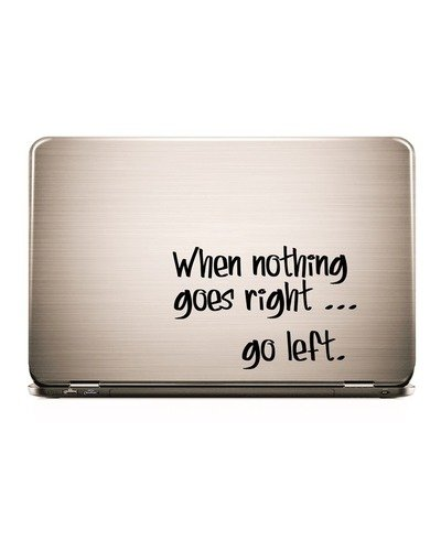 Laptop Sticker WHEN NOTHING GOES RIGHT  |  | Artikelnummer: 55672035