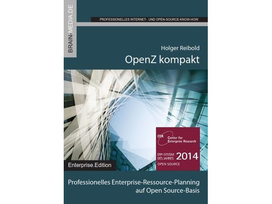 OpenZ kompakt | Professionelles Enterprise-Resource-Planning auf Open Source-Basis | Artikelnummer: 138