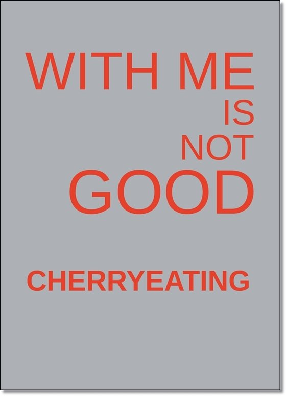 "Denglisch Karte ""With me is not good Cherryeating"" - Sprüche - Best of Denglisch - tom bäcker - a-point-of-view - Spruch ""Mit mir ist nicht gut Kirschenessen"""